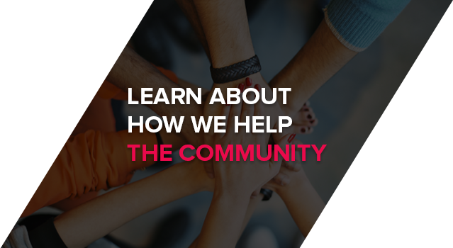 Learn About How We Help the Community